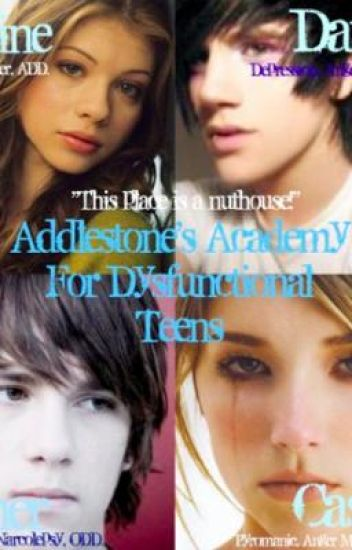 Addlestone's Academy for Dysfunctional Teens