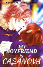 My Boyfriend Is Casanova - M.B.I.C by green_cyanhan