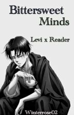 Bittersweet Minds | Levi x Reader by Winterrose02