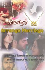 Arrange Marriage [Completed] by taaniry