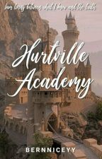 Hurtville Academy (ON-GOING) by Bernniceyy