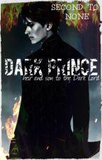 Dark Prince [Harry Potter AU fanfiction] by Astoria_Greengrass