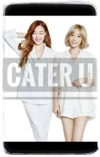 CATER U by catchdream__ss