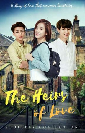 The Heirs of Love by yeoliely