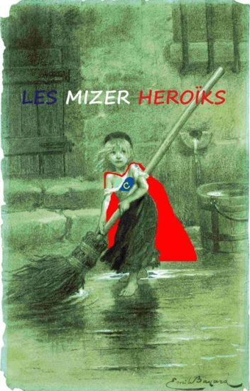 Les Mizer Héroïks