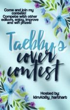 TaeBby's Cover Contest by kImAbBy_harthart
