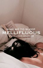 Mellifluous by vividlycrimson18