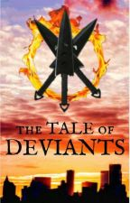 The Tale of Deviants by spjames