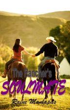 The Rancher's Soulmate by RaineManlapas