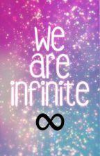 We Are Infinite by ZharnaeHendrix