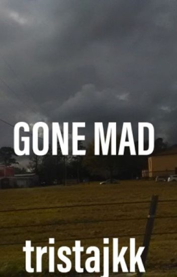 Gone Mad ( Hayes Grier & Tanner Fox Fanfic)