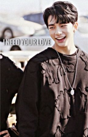 I Need Your Love|| Hwang HyunJin Fanfic by TaeKooks_Bunny