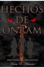 Hechos de Onram: Una Tierra en Esclavitud by noamherrera2000