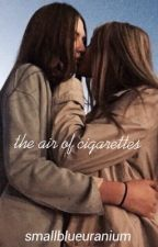 the air of cigarettes by smallblueuranium