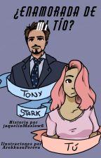 ¿Enamorada de mi tío? [Tony Stark y tú] versión ilustrada by ArekkusuForeva