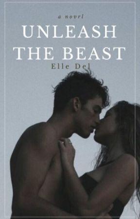 Unleash The Beast by ellexpierce