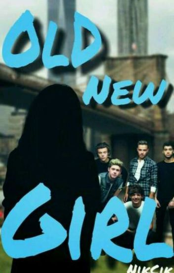 Old New Girl (1D)