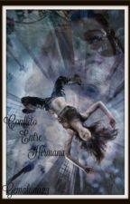 --Dark Moon-- Conflicto entres hermanas by Gemaluna23