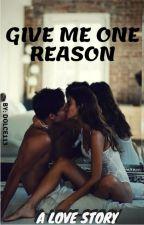 תן לי סיבה אחת by nonos13