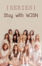 [SERIES] Stay With WJSN by ex9898