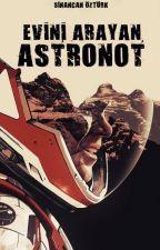 Evini Arayan Astronot by WishingToDeath