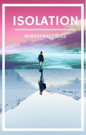 Isolation by minusfractions