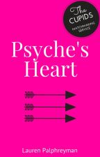 Psyche's Heart : CUPID'S MATCH BOOK 3 by LEPalphreyman