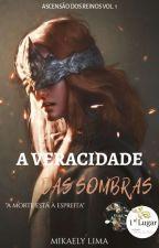 A Veracidade das Sombras by Miihl21
