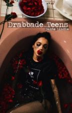 Drabbade teens || Dante Lindhe by drabbadeteens