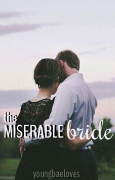 The Miserable Bride