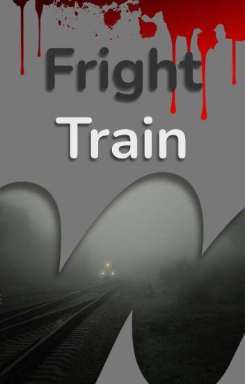 The Fright Train
