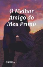 O Melhor Amigo Do Meu Primo by Jana060