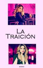 La Traicion  by lxtteo4ever