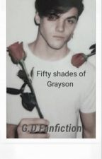 Fifty shades of Grayson | g.d. Fanfic by sunsetdxlans_