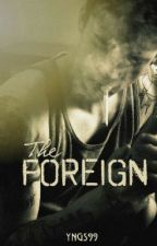 The Foreign by acid_jacket
