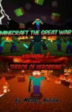 MineCraft The Great War, Volume I by Dark_Lord_Kirito