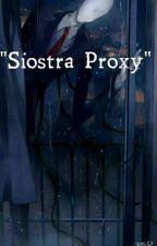 ''Siostra Proxy'' by Maska290