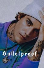 Bulletproof by mccannonbieber
