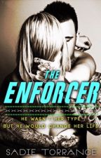 The Enforcer (Book Three_Ruthless Series) by bearmama256
