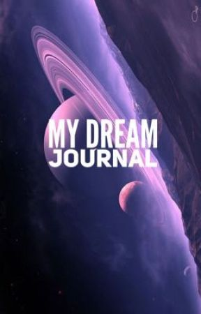 My Dream Journal  by TheLadyLotus