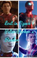 Lost in Space | Peter Parker x Reader by Phan_of_too_much