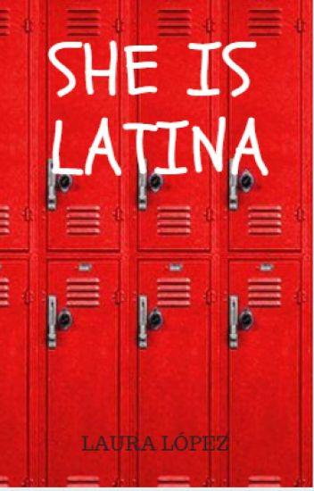 She is latina