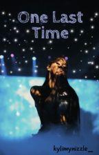 One Last Time |Jariana by kylimynizzle_