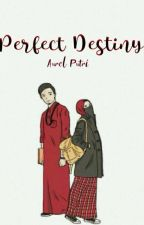 Perfect Destiny by elaurelputri