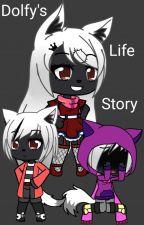 My life | Dolfy's life story  by The_light_Dark_Wolf