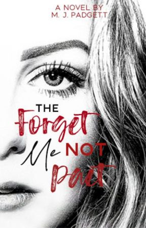 The Forget Me Not Pact (ongoing) by Mpadgett80