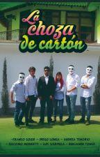La choza de cartón by user93031979