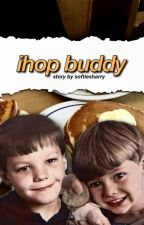 ihop buddy➸[larry au] by softiesharry
