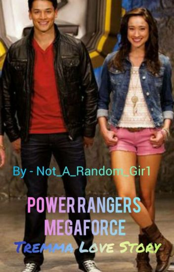Tremma Love Story (Power Rangers Megaforce) - Shalini