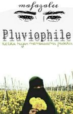 Pluviophile by mafazalee